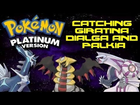 Pokemon Platinum: Catching Giratina, Dialga, and Palkia
