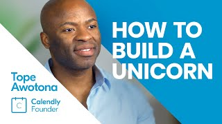 Calendly - 15 Insights on building a 3 Billion Dollar Business 🦄