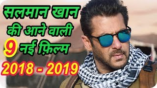 Salman Khan 9 New Upcoming Movie 2018 - 2019 With Cast and Release Date