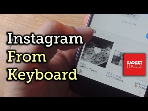 Use Instagram from Your Keyboard on iOS - iPad, iPhone, iPod touch [How-To]