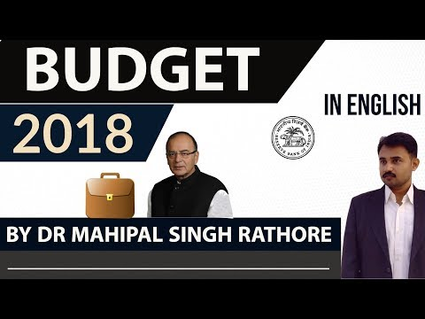 Budget 2018 explained in English - Current Affairs 2018 - Complete analysis of Union Budget- 2018-19