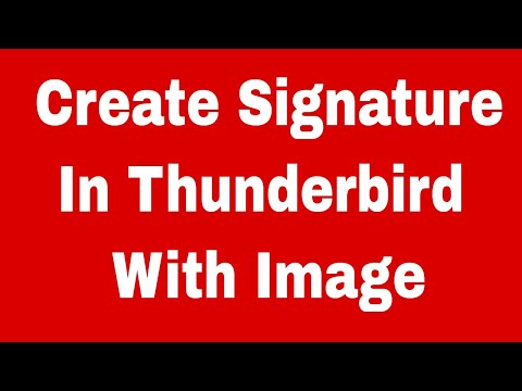 How To Create A Signature In Thunderbird With Image - Updated 2017