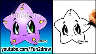 Easy Drawing Tutorials How To Draw A Cute Starfish Cartoon Art Lesson