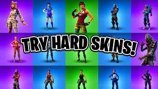 Top 10 SWEATY/TRY HARD Fortnite Skins! (Ranking Fortnite Skins)