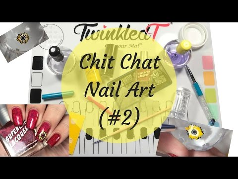 Chit Chat Nail Art- Get to Know Me!! (#2)