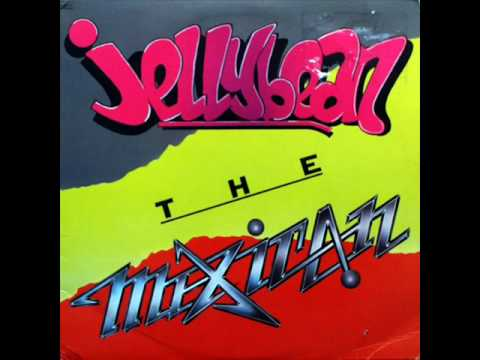 Jellybean - The Mexican (1984)