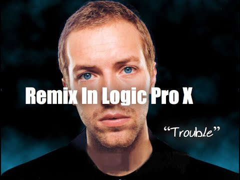 How to Remix In Logic Pro X Using An Acapella -  Coldplay