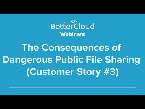 The Consequences of Dangerous Public File Sharing (Customer Story #3)
