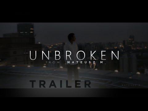 Unbroken - Motivational Video Trailer