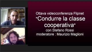 """""""CONDURRE LA CLASSE COOPERATIVA"""" - 8a videoconferenza Flipnet"""