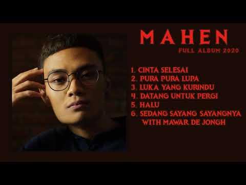 Download MAHEN FULL  ALBUM TERBARU 2021 | Cinta Selesai | Lagu Pop Indo Terpopuler 2021 | Kumpulan Lagu Mahen MP3 Gratis