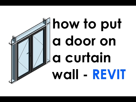 How to put Doors on Curtain Walls in Revit
