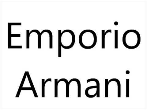 How to Pronounce Emporio Armani