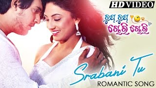 SRABANI TU | Romantic Dance Song I CHUP CHUP CHORI CHORI I Sarthak Music