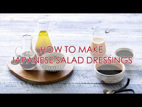 Three Fantastic Japanese Salad Dressings | Recipe | The Zen Kitchen