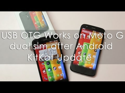 Moto G Dual SIM USB OTG works fine after Android Kitkat 4.4.2 Update