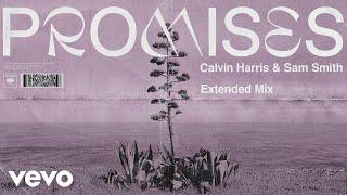 Calvin Harris, Sam Smith - Promises (Extended Mix) (Audio)