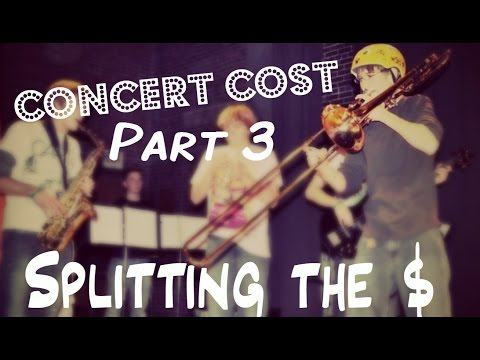 How Much Does A Concert Cost - Part 3 - Splitting The Money