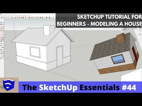 SketchUp Tutorial for Beginners - Part 2 - Modeling a House