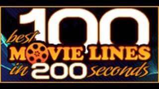 Download 100 Best Movie Lines in 200 Seconds Video