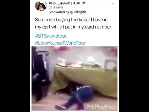 When someone buys your BTS world tour concert ticket
