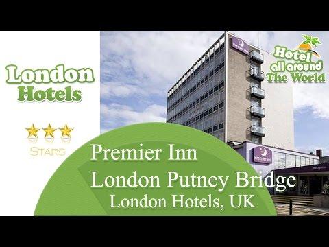 Premier Inn London Putney Bridge - London Hotels, UK