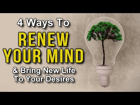 4 Ways to RENEW Your MIND & BRING NEW LIFE to Your DESIRES! (Law of Attraction) Spring Renewal