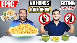 EPIC NO HANDS GOLGAPPA / PANI PURI EATING CHALLENGE | Golgappa Eating Competition | Food Challenge