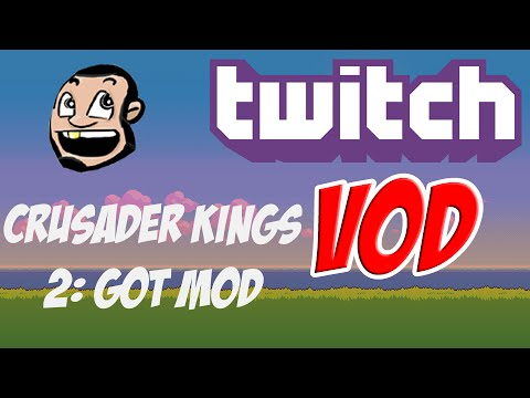 [VOD] Crusader Kings II: Game of Thrones mod - For The Watch! May 16th