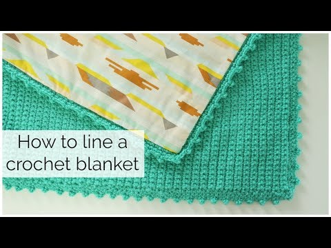 How to Hand Sew a Lining to Crochet Blanket - No Sewing Machine