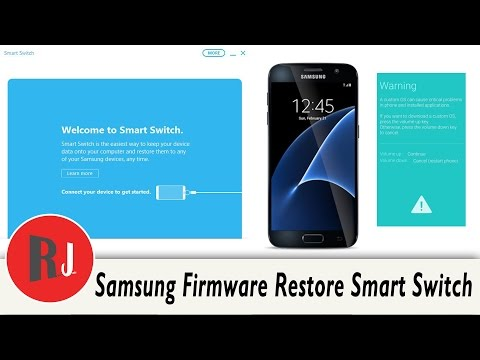 Samsung Device Firmware Restore with Smart Switch program and factory reset