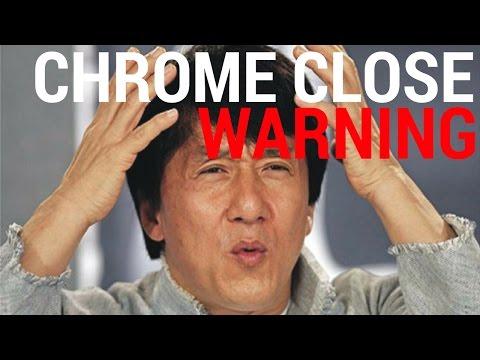 CHROME WARNING on Tab Close!