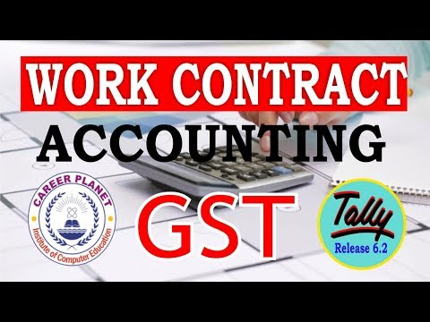 GST Work Contract Accounting in Tally ERP 9 Part-64| Construction Work Accounting with GST Tally