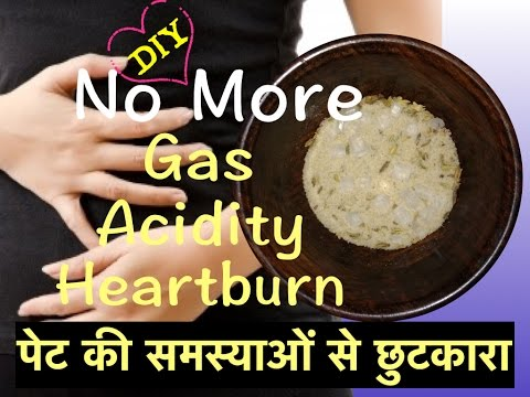 Get Rid of Acidity, Gas, Heartburn, अचूक नुस्खा, 100% Natural, Effective and Safe for Regular Use