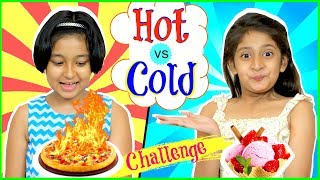 Download HOT vs COLD Food SwitchUp Challenge | #Fun #Kids #MyMissAnand Video