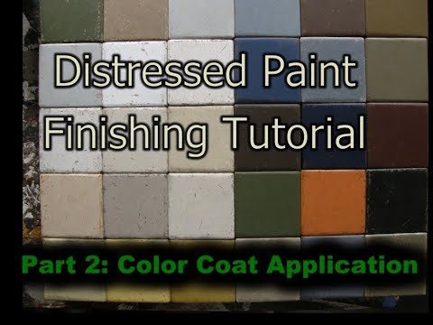 Distressed Paint Finishing Tutorial Part 2: Color Coat and Distressing