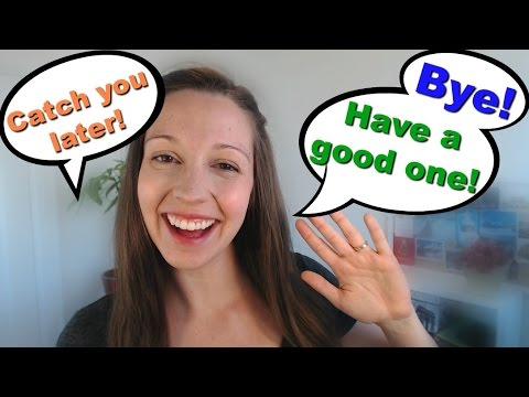 How to say Bye: Back to English Basics Series