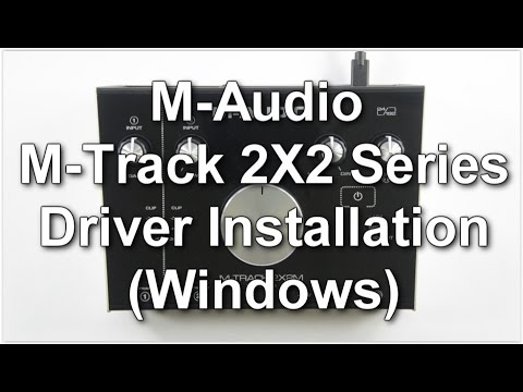 M-Audio M-Track 2X2 Series - Driver Installation