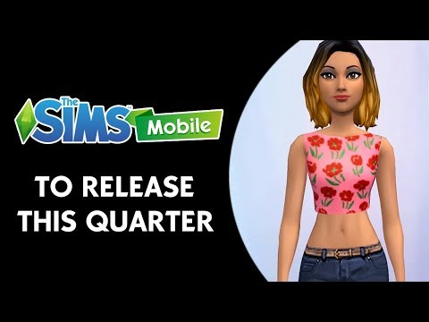 The Sims Mobile To Be Released Worldwide This Quarter