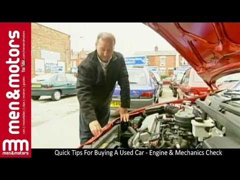 Quick Tips For Buying A Used Car - Engine & Mechanics Check