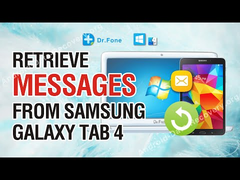 How to Retrieve Lost or Deleted Messages from Samsung Galaxy Tab 4