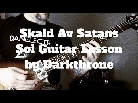 Darkthrone - Skald Av Satans Sol Guitar Lesson