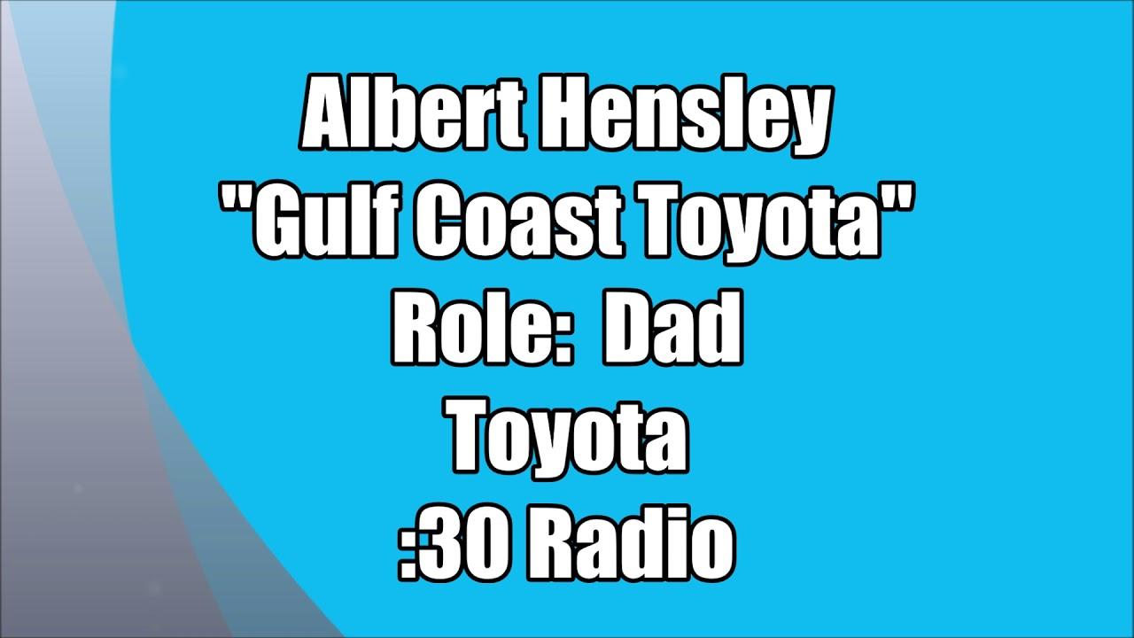 Albert Hensley - Gulf Coast Toyota - :60