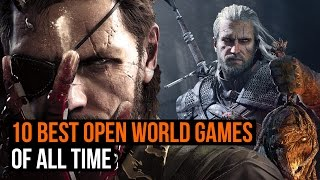 The 10 Best Open world Games Ever