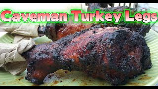 Caveman Turkey Legs How To Cook Turkey Legs