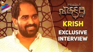 Krish Exclusive Interview   Krish Reveals Gautamiputra Satakarni Highlights   Balakrishna   #GPSK