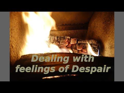 Dealing with feelings of despair
