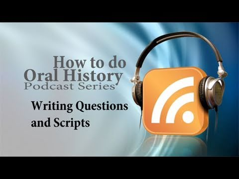 4.) Writing interview questions and a script for interview