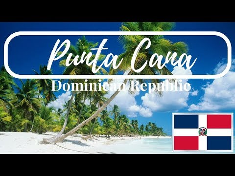 Backpacking Dominican Republic: EP1- PUNTA CANA