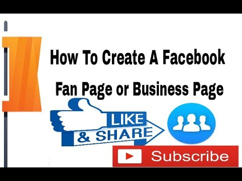 How To Create A Facebook Fan Page or Business Page